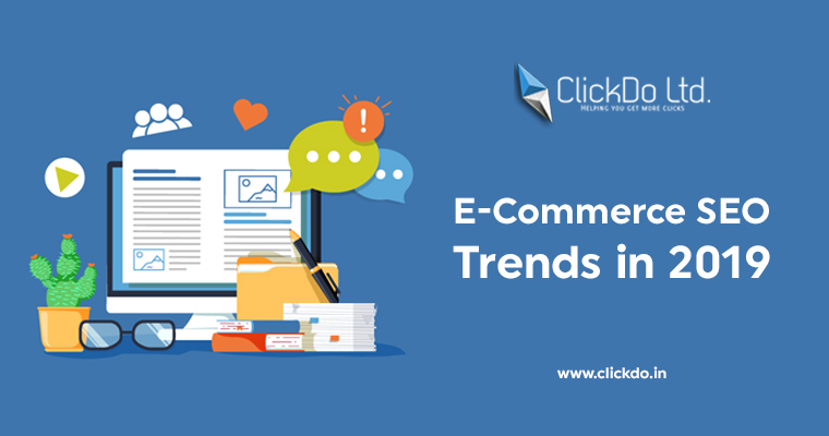 E-Commerce SEO Trends in 2019
