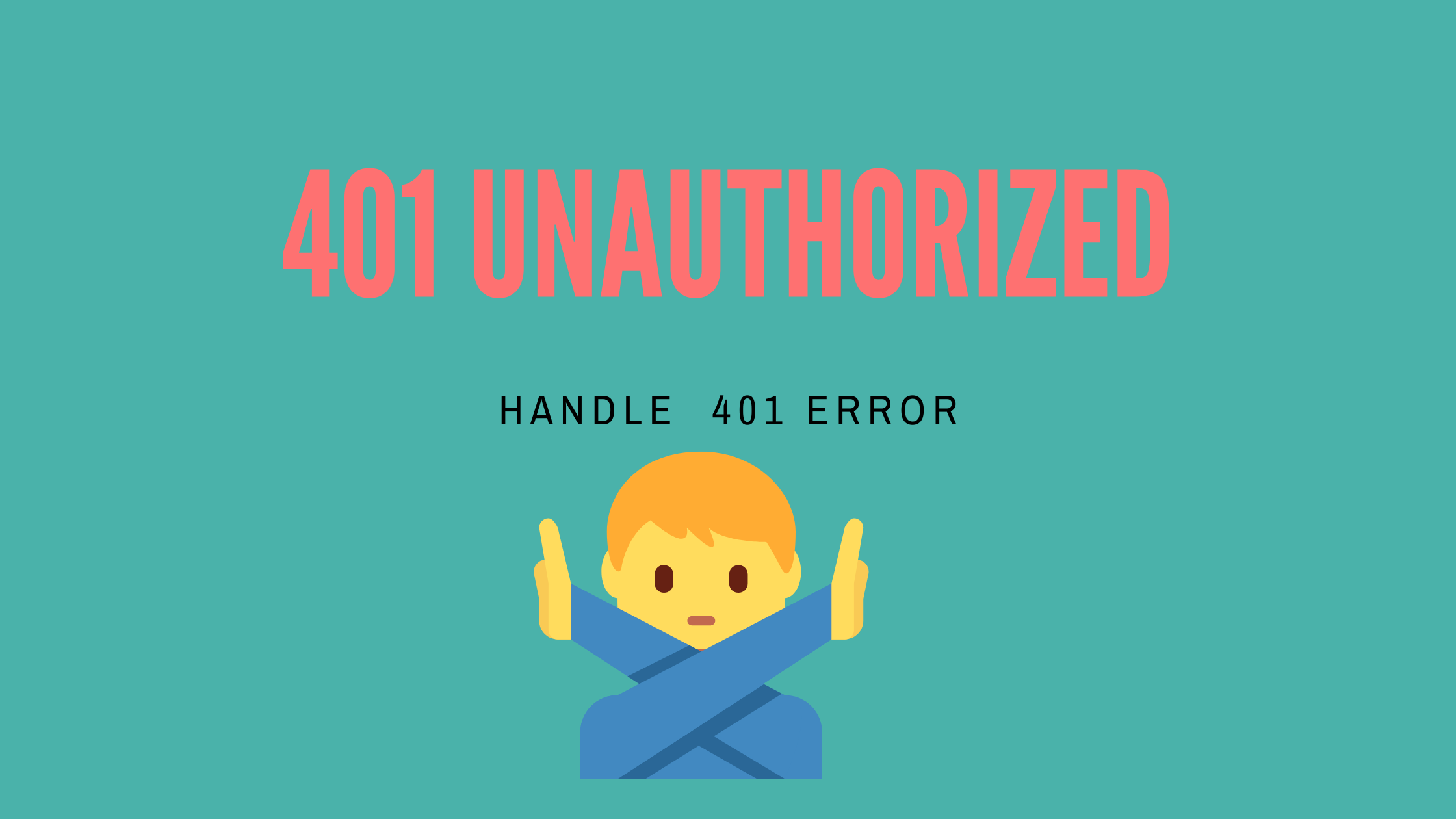 401 Unauthorized error