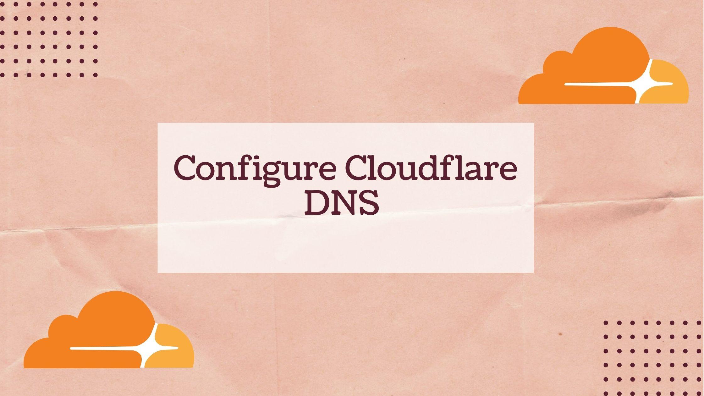 Cloudflare Configuration