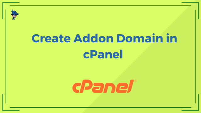 Create Addon Domain in cPanel